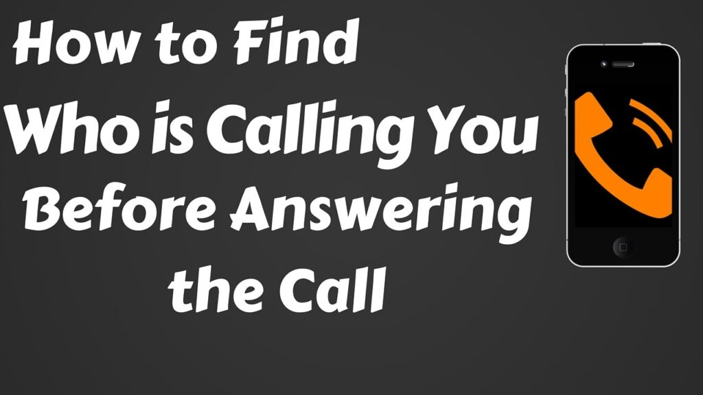 How to Find out Who Called Me